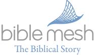 BibleMesh Biblical Story